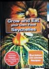 Seychelles Islands- New Book on Growing locally and Seychelles Recipes