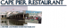 Cape Pier Restaurant